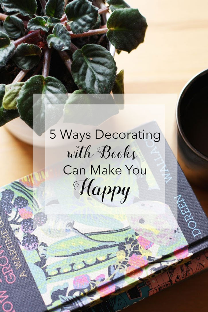 5 Ways Decorating with Books Can Make You Happy | redleafstyle.com