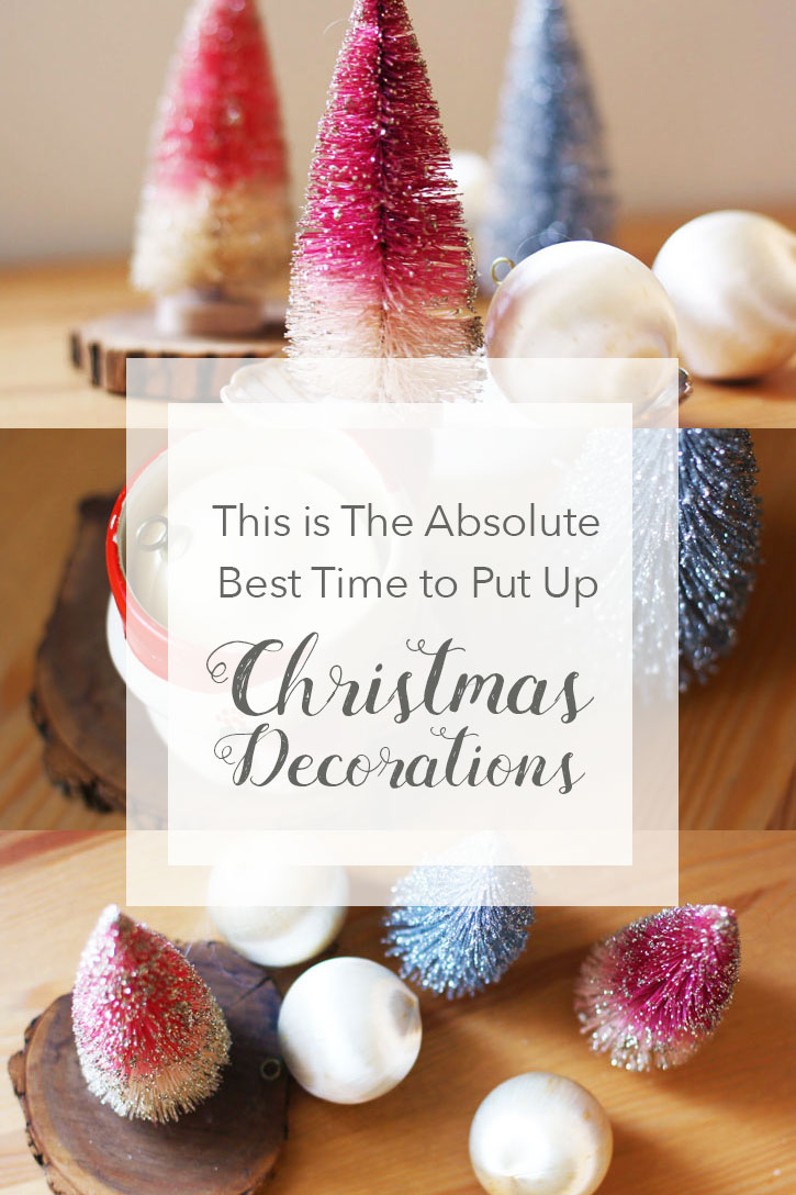 This Is the Absolute Best Time to Put Up Christmas Decorations | redleafstyle.com